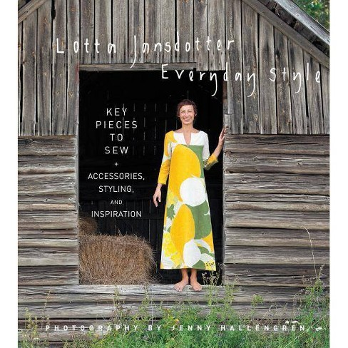 Lotta Jansdotter's Everyday Style - (Hardcover) - image 1 of 1