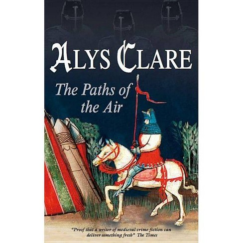 Paths of the Air - (Severn House Large Print) by  Alys Clare (Hardcover) - image 1 of 1