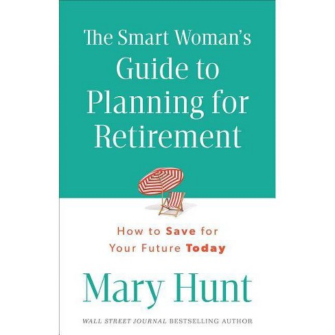 Smart Woman's Guide to Planning for Retirement - (Paperback) - image 1 of 1