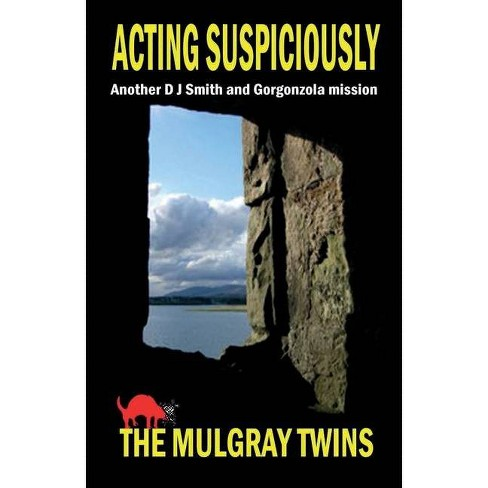 Acting Suspiciously - by  Mulgray Twins (Paperback) - image 1 of 1