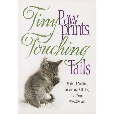 Tiny Paw Prints Touching Tails - by  Inc Product Concept Mfg (Paperback)