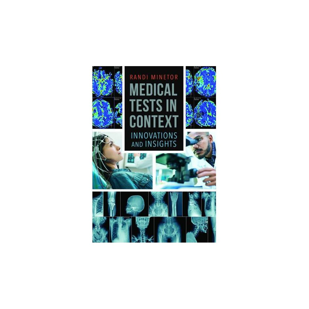Medical Tests in Context - by Randi Minetor (Hardcover)