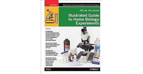 Illustrated Guide to Home Biology Experiments (Paperback) - image 1 of 1