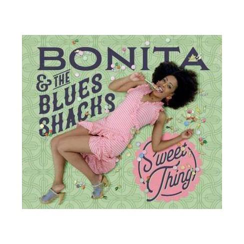 Bonita  &  The Blues Shacks - Sweet Thing (CD) - image 1 of 1