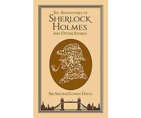Adventures of Sherlock Holmes and Other Stories (Hardcover) (Sir Arthur Conan Doyle) - image 1 of 1