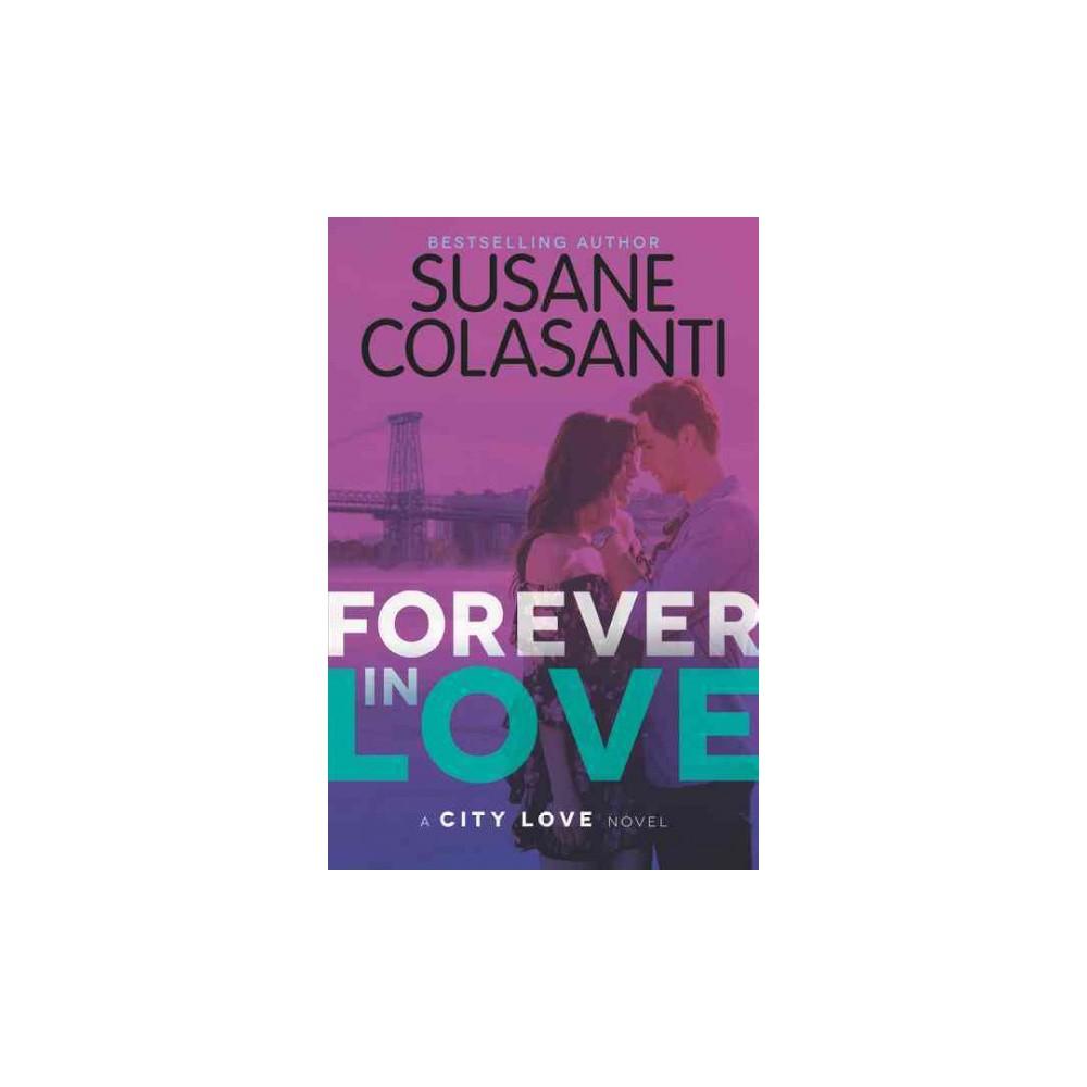 Forever in Love (Hardcover) (Susane Colasanti)