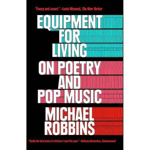 Equipment for Living - by  Michael Robbins (Paperback) - image 1 of 1