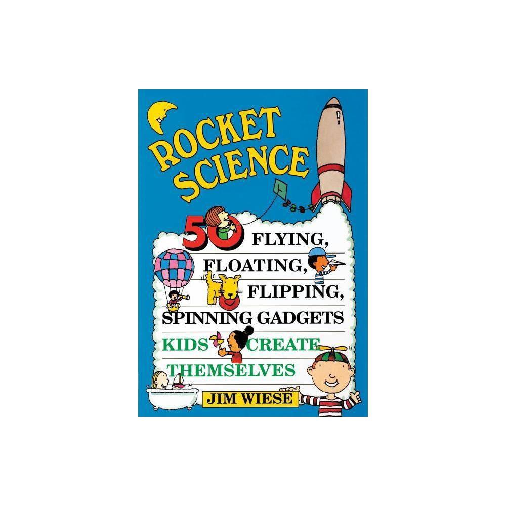 Rocket Science By Jim Wiese Paperback