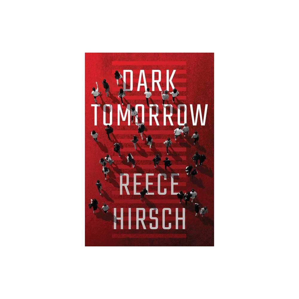 Dark Tomorrow Lisa Tanchik By Reece Hirsch Paperback