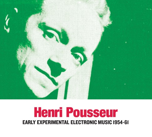 Henri Pousseur - Early Experimental Electronic Music 1 (CD) - image 1 of 1