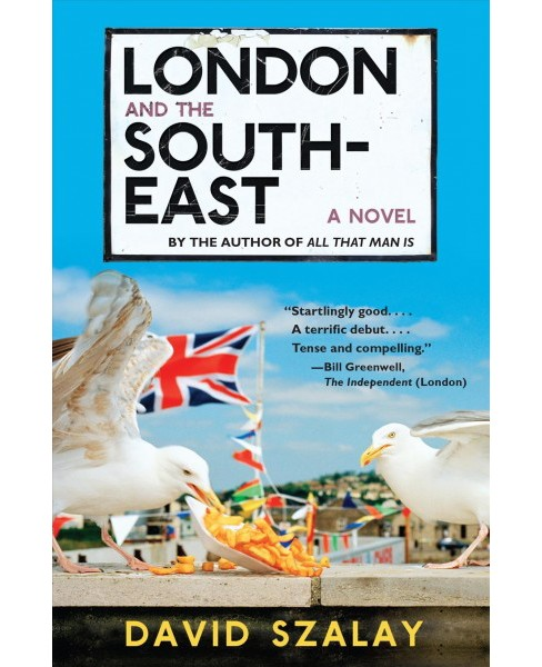 London and the South-East -  by David Szalay (Paperback) - image 1 of 1