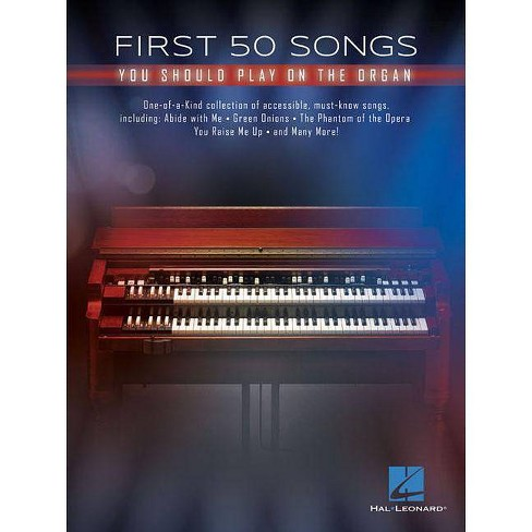 First 50 Songs You Should Play on the Organ - (Paperback) - image 1 of 1
