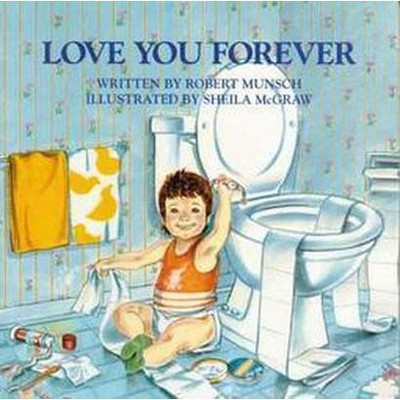 Love You Forever (Paperback)by Robert N. Munsch