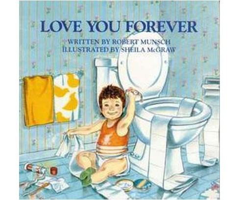 Love You Forever (Paperback) by Robert N. Munsch - image 1 of 2