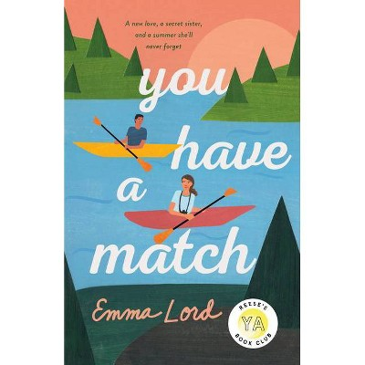 You Have a Match - by Emma Lord (Hardcover)