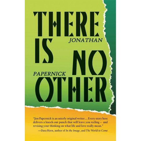 There Is No Other - by  Jonathan Papernick (Paperback) - image 1 of 1