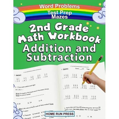 2nd Grade Math Workbook Addition And Subtraction - By Llc Home Run Press  (paperback) : Target