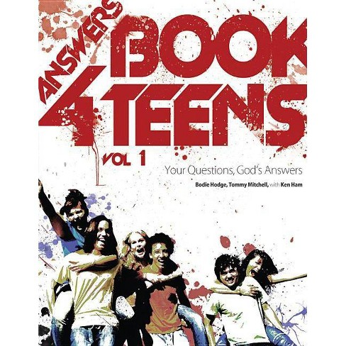 Answers Book for Teens - by  Bodie Hodge & Tommy Mitchell (Paperback) - image 1 of 1