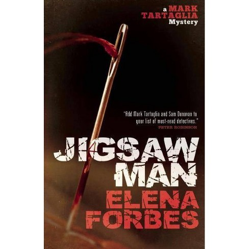 Jigsaw Man - (Mark Tartaglia Mystery) by  Elena Forbes (Paperback) - image 1 of 1