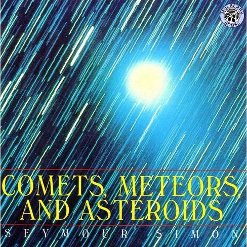 Comets, Meteors, and Asteroids - by  Seymour Simon (Paperback) - image 1 of 1