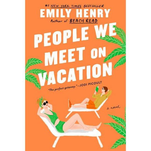 People We Meet on Vacation - by Emily Henry (Paperback) - image 1 of 1