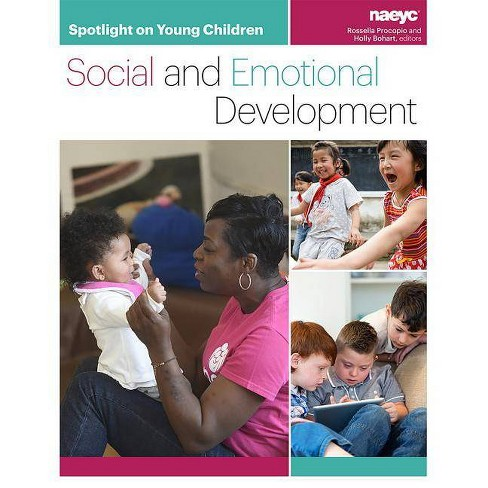 Spotlight on Young Children: Social and Emotional Development - (Paperback) - image 1 of 1