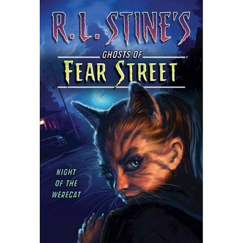 Night of the Werecat - (R.L. Stine's Ghosts of Fear Street (Paperback)) by  R L Stine (Paperback) - image 1 of 1
