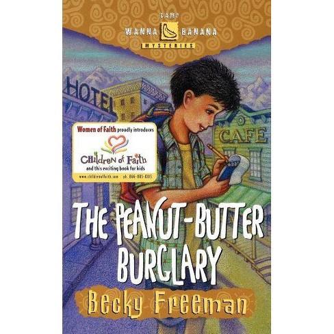 The Peanut-Butter Burglary - (Camp Wanna Banana Mysteries) (Paperback) - image 1 of 1