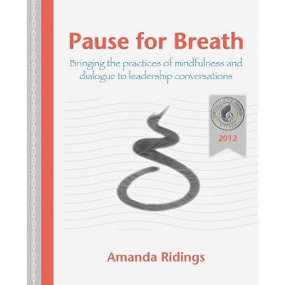 Pause for Breath - by  Amanda Ridings (Paperback)