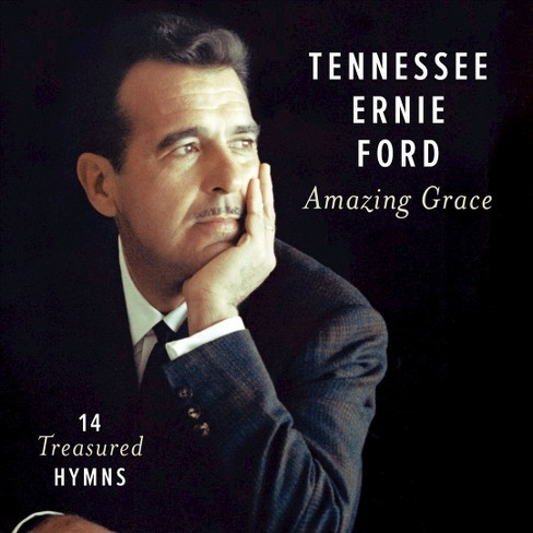 Tennessee erni ford - Amazing grace:14 treasured hymns (CD) - image 1 of 1