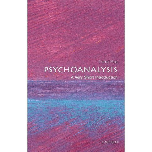 Psychoanalysis - (Very Short Introductions) by  Daniel Pick (Paperback) - image 1 of 1