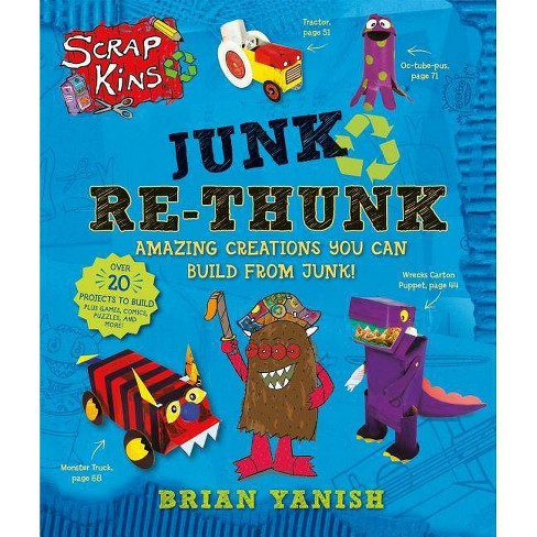 Scrapkins: Junk Re-Thunk - by  Brian Yanish (Paperback) - image 1 of 1