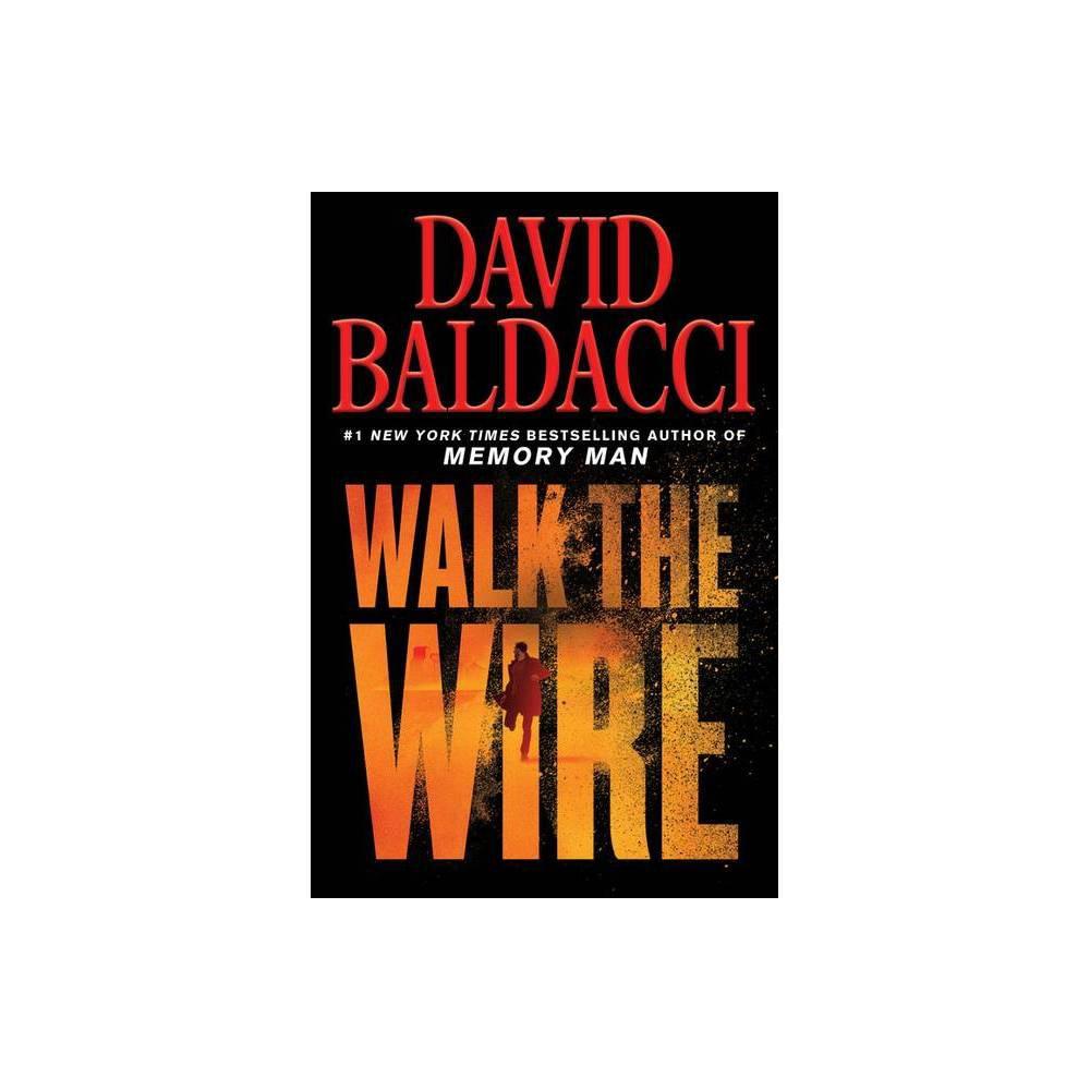 Walk The Wire Memory Man Large Print By David Baldacci Hardcover