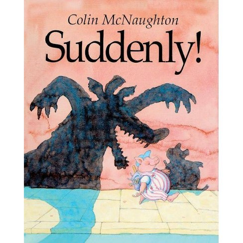Suddenly! - by  Colin McNaughton (Hardcover) - image 1 of 1