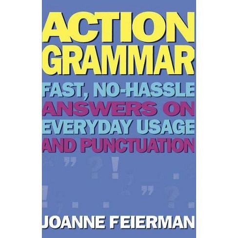 Action Grammar - by  Joanne Feierman (Paperback) - image 1 of 1