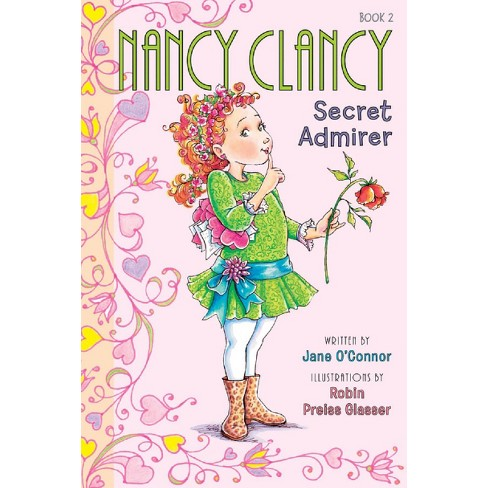Nancy Clancy, Secret Admirer ( Fancy Nancy Chapter Books) (Paperback) by Jane O'Connor - image 1 of 1