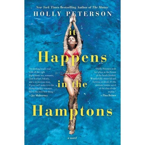 It Happens in the Hamptons - by  Holly Peterson (Paperback) - image 1 of 1
