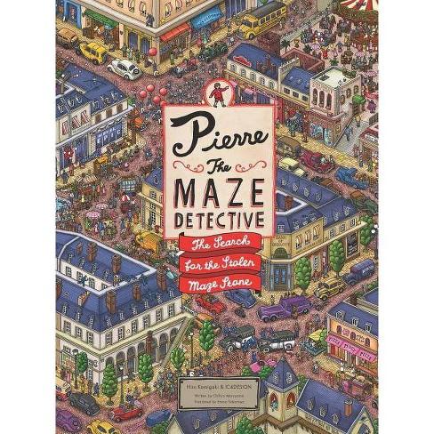 Pierre the Maze Detective - by  Hiro Kamigaki (Hardcover) - image 1 of 1