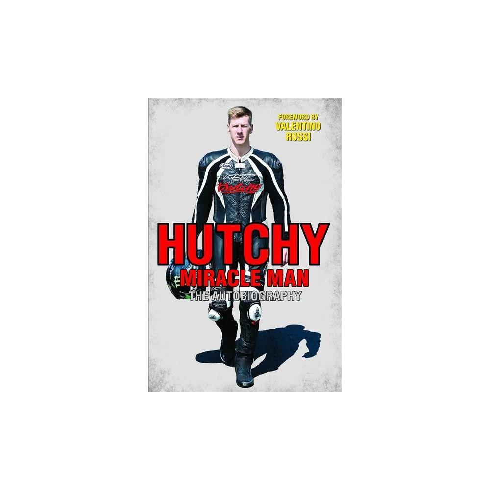 Hutchy : Miracle Man - Reprint by Ian Hutchinson (Paperback)