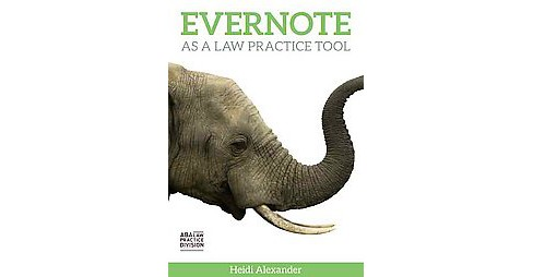 Evernote As a Law Practice Tool (Paperback) (Heidi Alexander) - image 1 of 1