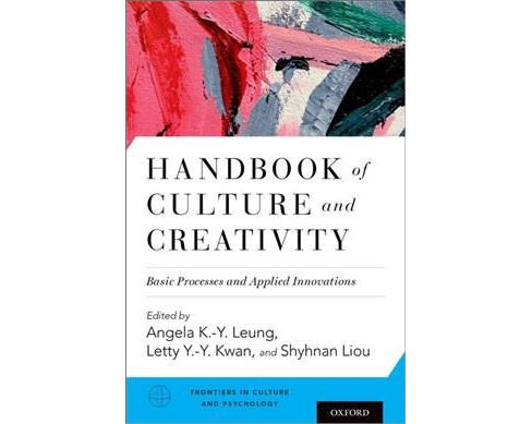 Handbook of Culture and Creativity : Basic Processes and Applied Innovations -  (Hardcover) - image 1 of 1