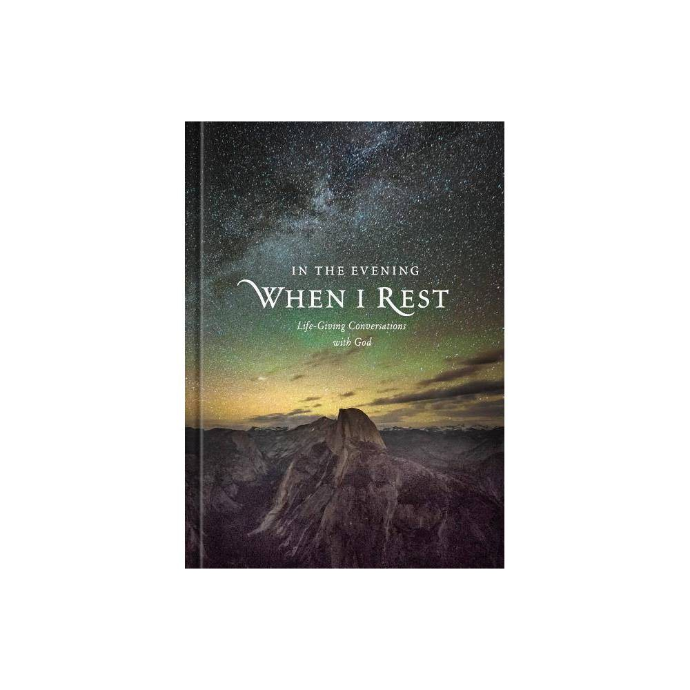 In the Evening When I Rest - by Ronald A Beers & Katherine J Butler & Amy Mason (Hardcover)