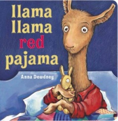 Llama Llama Red Pajama 05/06/2015 Juvenile Fiction
