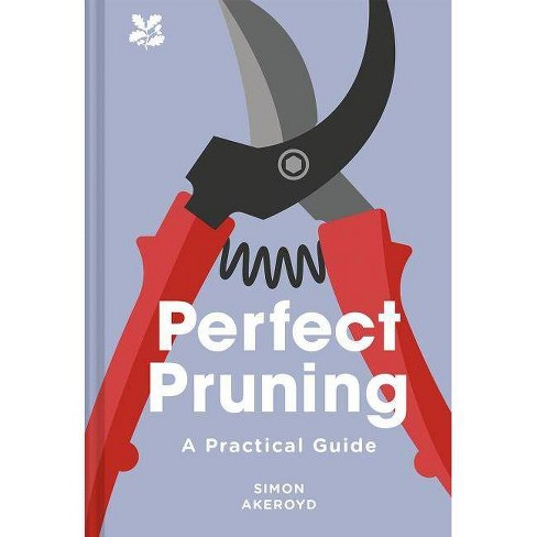 Perfect Pruning - by  Simon Akeroyd (Hardcover) - image 1 of 1