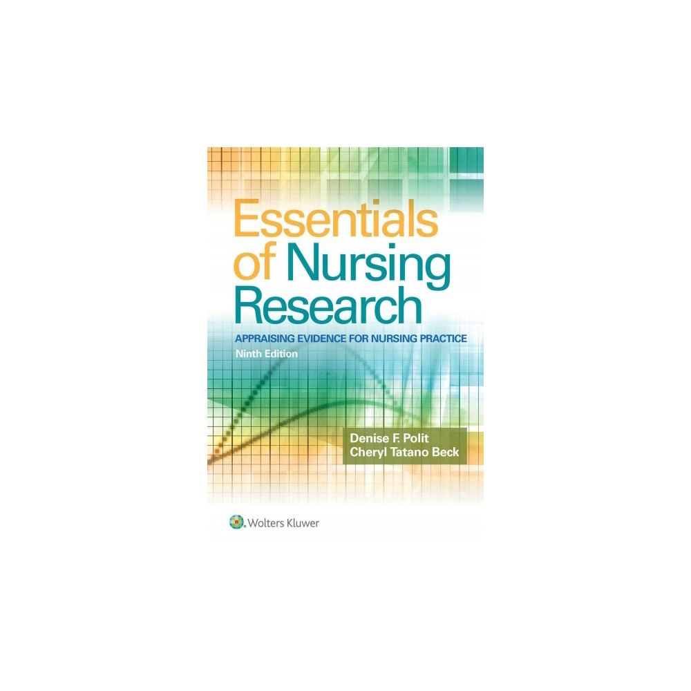 Essentials of Nursing Research : Appraising Evidence for Nursing Practice (Paperback) (Ph.D. Denise F.
