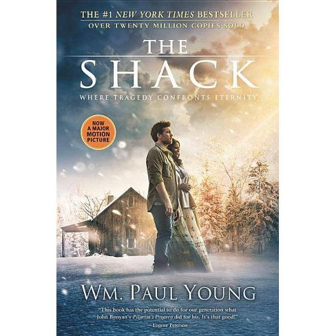 Shack : Where Tragedy Confronts Eternity (Paperback) (Wm. Paul Young) - image 1 of 1