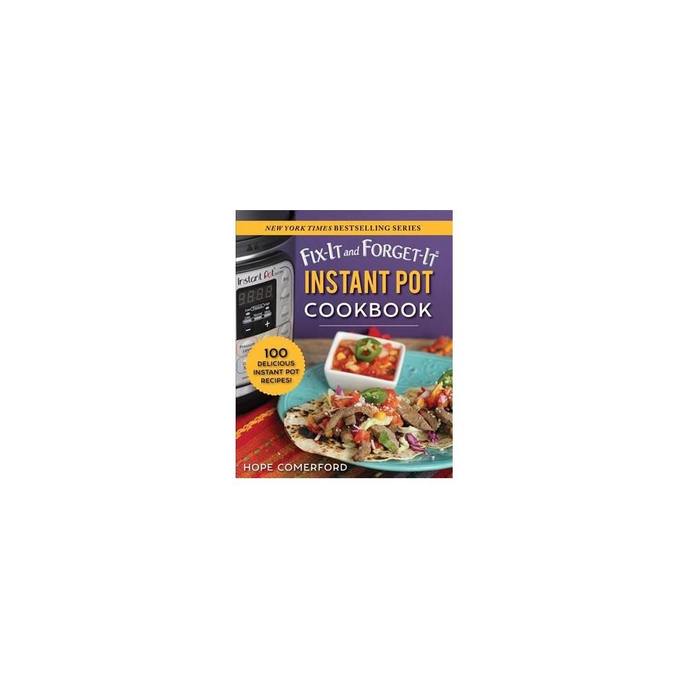 Instant Pot Cookbook : 100 Delicious Instant Pot Recipes! - (Paperback)