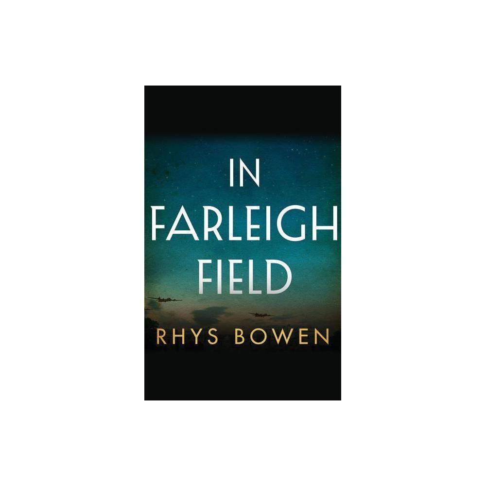 In Farleigh Field By Rhys Bowen Paperback