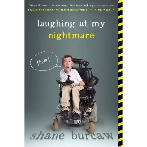 Laughing at My Nightmare - by  Shane Burcaw (Paperback) - image 1 of 1
