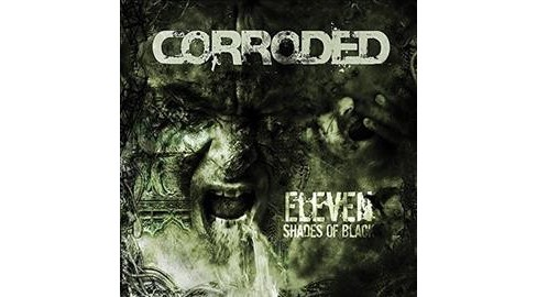 Corroded - Eleven Shades Of Black (Vinyl) - image 1 of 1